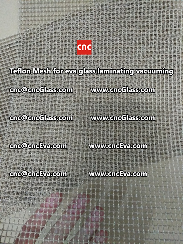 Teflon mesh for eva glass laminate vacuuming (14)