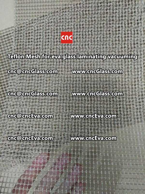 Teflon mesh for eva glass laminate vacuuming (15)