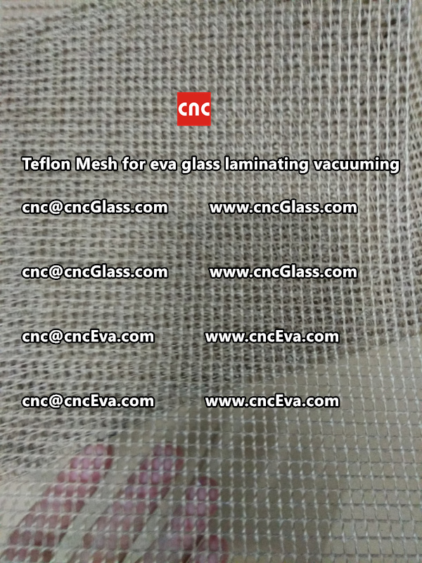 Teflon mesh for eva glass laminate vacuuming (16)