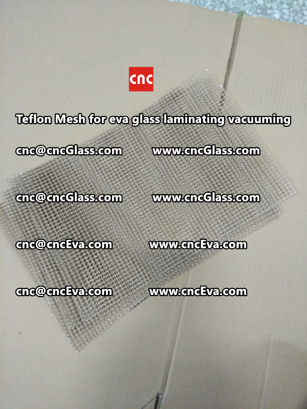 Teflon mesh for eva glass laminate vacuuming (2)