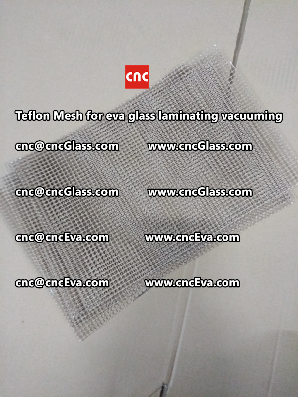 Teflon mesh for eva glass laminate vacuuming (7)
